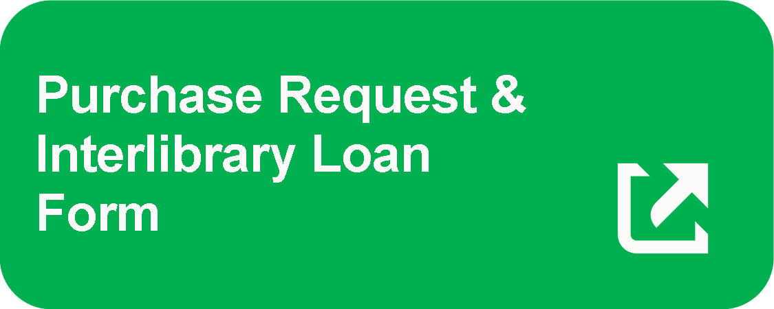Purchase Request and Interlibrary Loan Form